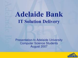 Adelaide Bank IT Solution Delivery