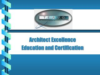 Architect Excellence Education and Certification
