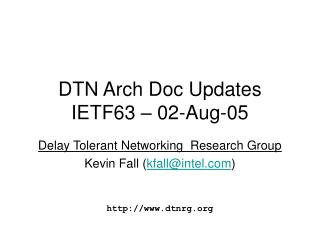 DTN Arch Doc Updates IETF63 – 02-Aug-05