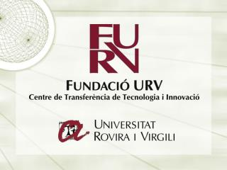 TECHNOLOGIE-BASED COMPANIES (SPIN-OFF'S)  FROM THE ROVIRA I VIRGILI UNIVERSITY
