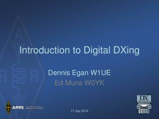 Introduction to Digital DXing