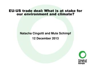 EU-US trade deal: What is at stake for our environment and climate?