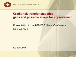 Credit risk transfer statistics – gaps and possible scope for improvement