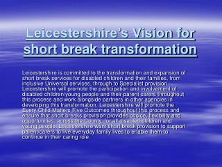 Leicestershire s Vision for short break transformation