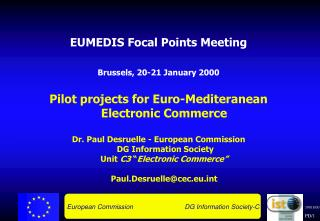 EUMEDIS Focal Points Meeting  Brussels, 20-21 January 2000