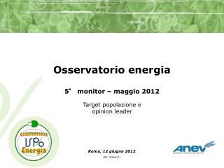 Roma, 12 giugno 2012