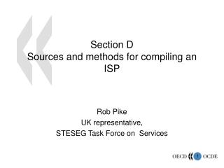 Section D Sources and methods for compiling an ISP