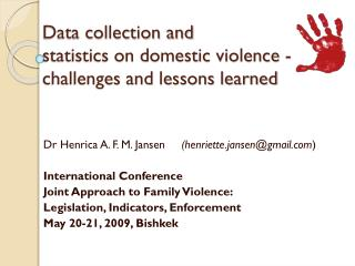 Data collection and  statistics on domestic violence - challenges and lessons learned