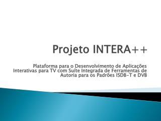 Projeto INTERA++