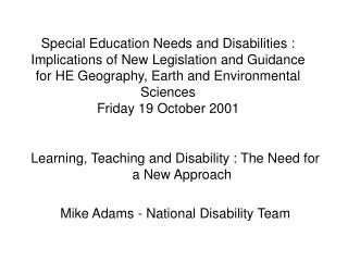Learning, Teaching and Disability : The Need for a New Approach