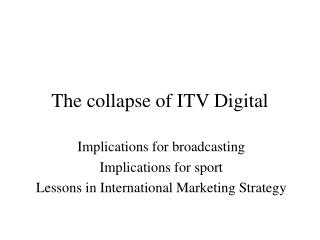 The collapse of ITV Digital