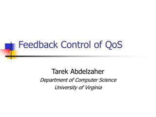 Feedback Control of QoS