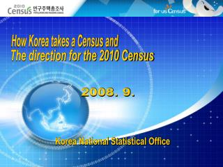 The direction for the 2010 Census