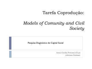 Tarefa Coprodução: Models of Comunity and  Civil  Society