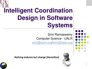 Intelligent Coordination Design in Software Systems