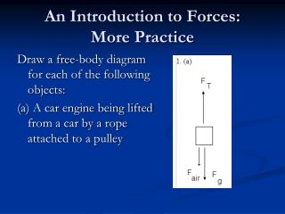 An Introduction to Forces:  More Practice