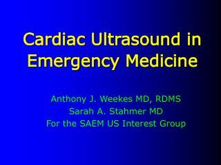 Cardiac Ultrasound in  Emergency Medicine