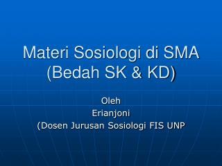 Materi Sosiologi di SMA Bedah SK  KD