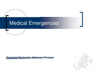 Medical Emergencies