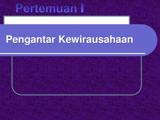 Pengantar Kewirausahaan