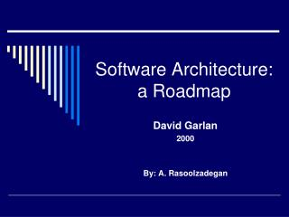Software Architecture: a Roadmap