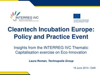 Cleantech  Incubation Europe: Policy and Practice Event