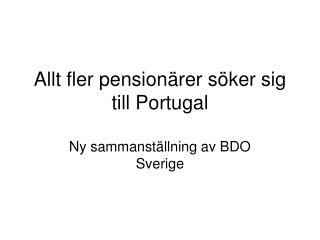 Pensionärer flyttar till Portugal
