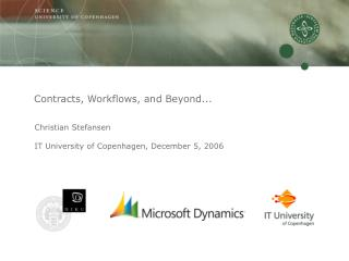 Contracts, Workflows, and Beyond...