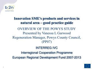 INTERREG IVC  Interregional Cooperation Programme European Regional Development Fund 2007-2013