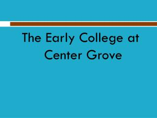 The Early College at Center Grove