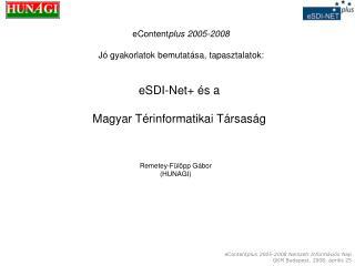 eSDI-Net+ és a  Magyar Térinformatikai Társaság