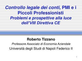 Roberto Tizzano Professore Associato di Economia Aziendale