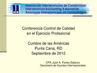Conferencia Control de Calidad en el Ejercicio Profesional Cumbre de las Américas Punta Cana, RD