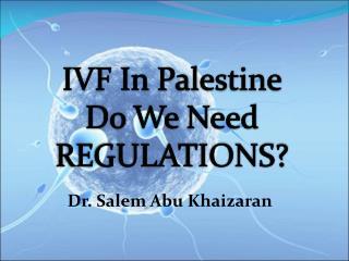 Dr. Salem Abu Khaizaran