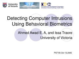 Detecting Computer Intrusions Using Behavioral Biometrics