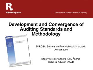 Development and Convergence of Auditing Standards and Methodology