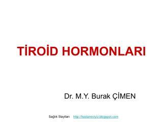 TİROİD HORMONLARI
