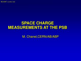 SPACE CHARGE MEASUREMENTS AT THE PSB