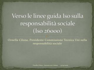 Verso le linee guida Iso sulla responsabilità sociale  (Iso 26000)