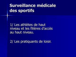 Surveillance m dicale  des sportifs