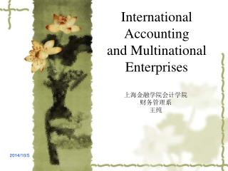 International Accounting and Multinational Enterprises