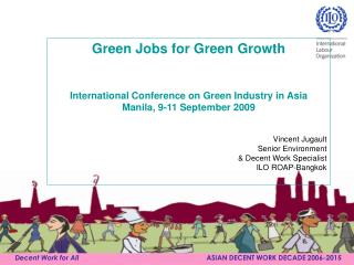 Green Jobs for Green Growth International Conference on Green Industry in Asia