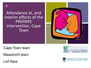 Attendance at, and interim effects of the PREPARE intervention, Cape Town