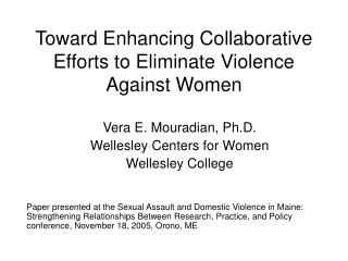 Toward Enhancing Collaborative Efforts to Eliminate Violence Against Women