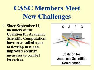 CASC Members Meet  New Challenges