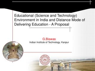 G.Biswas  Indian Institute of Technology, Kanpur