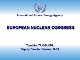 EUROPEAN NUCLEAR CONGRESS