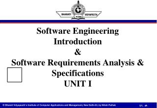Software Engineering Introduction  &  Software Requirements Analysis & Specifications  UNIT I