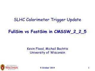 SLHC Calorimeter Trigger Update