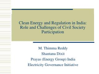 Clean Energy and Regulation in India:  Role and Challenges of Civil Society Participation